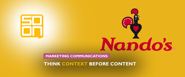 the role of context in content marketing - a nando's case study