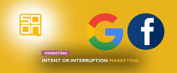 the difference between intent-based marketing and interruption marketing