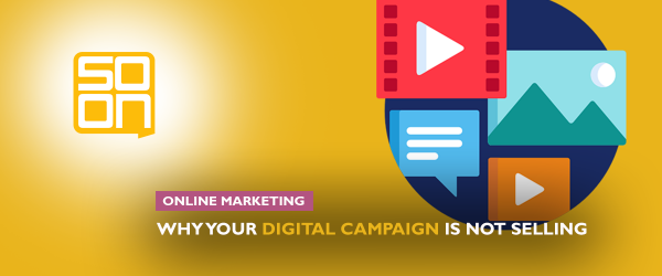creating a digital campaign that sells
